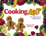 Cooking Art by MaryAnn Kohl and Jean Potter