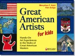 Great American Artists for Kids, MaryAnn Kohl, Bright Ring Publishing