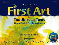 First Art by MaryAnn F. Kohl