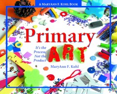 Primary Art by MaryAnn F. Kohl